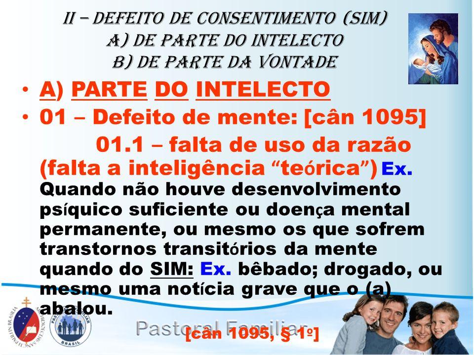 01 – Defeito de mente: [cân 1095]